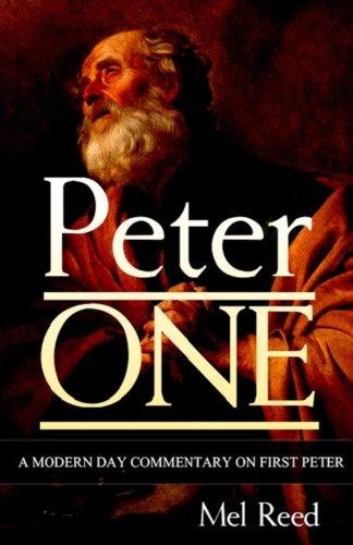 9780989434102: Peter ONE: A Modern Day Commentary on First Peter