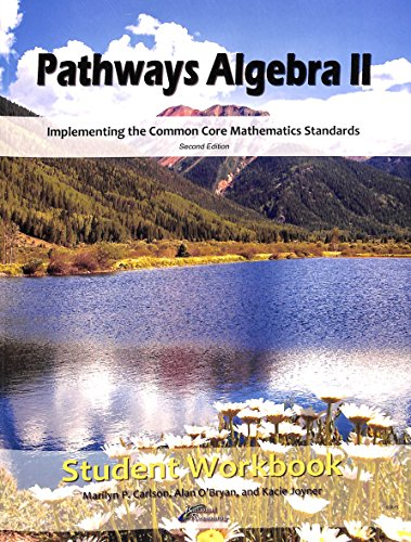 9780989434447: Pathways Algebra II Student Workbook