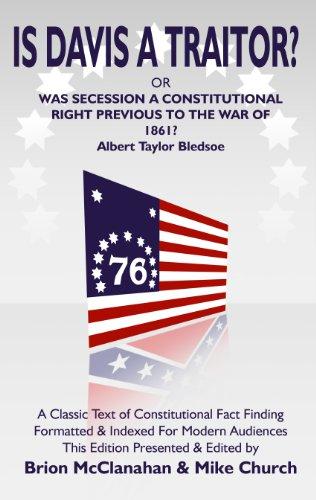 Is Davis A Traitor: Albert Taylor Bledsoe