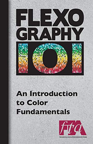 Flexography 101 - An Introduction to Color