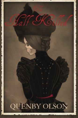 9780989446068: The Half Killed