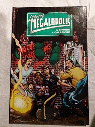 Leaving Megalopolis: Gail Simone and Jim Calafiore