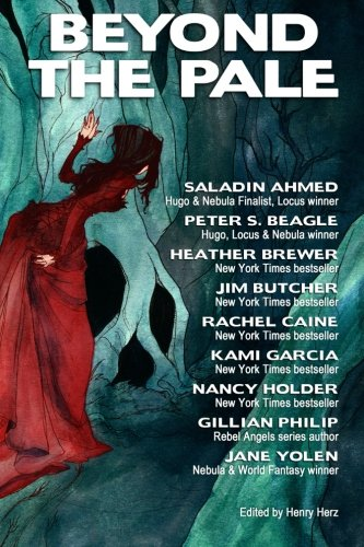 Beyond the Pale: A Fantasy Anthology (Paperback or Softback)