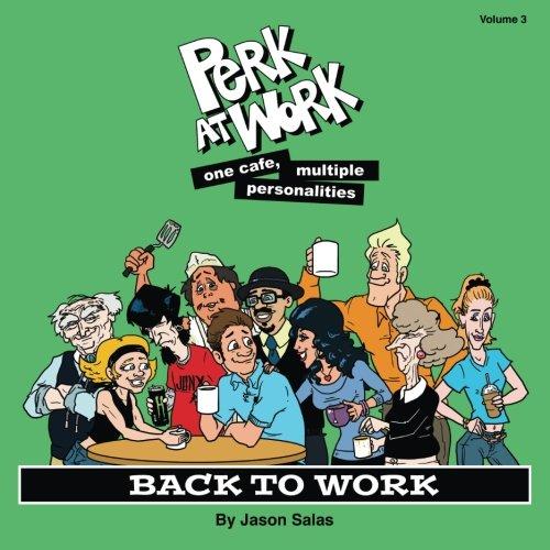 9780989448925: Back to Work (Perk at Work) (Volume 3)