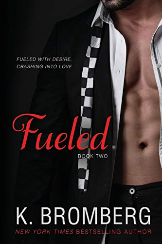 9780989450232: Fueled: Volume 1 (The Driven Trilogy)