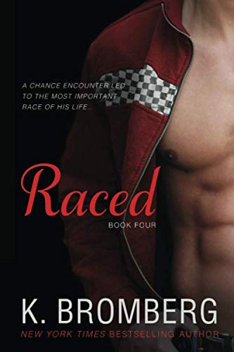 9780989450287: Raced: (Reading companion to the bestselling Driven Series)