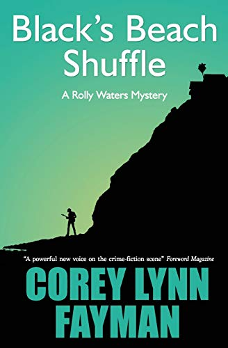 9780989452694: Black's Beach Shuffle: A Rolly Waters Mystery