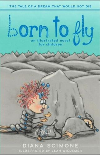 Born to Fly: The tale of a dream that would not die: Diana Scimone