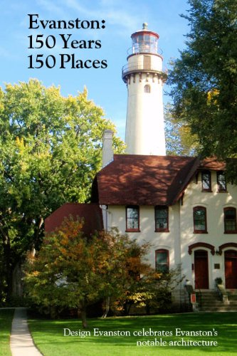 9780989459310: Evanston: 150 Years, 150 Places