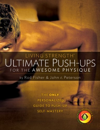 9780989459709: Ultimate Push-ups for the Awesome Physique