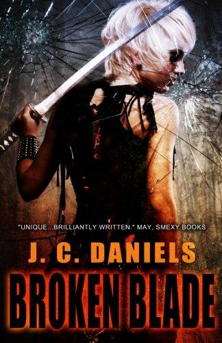 Broken Blade: J. C. Daniels