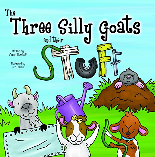 9780989463591: The Three Silly Goats and their Stuff