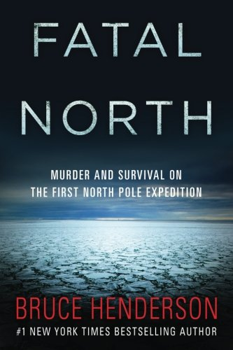 Fatal North: Henderson, Bruce