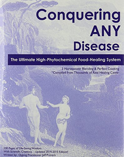 Conquering Any Disease: Primack, Jeff