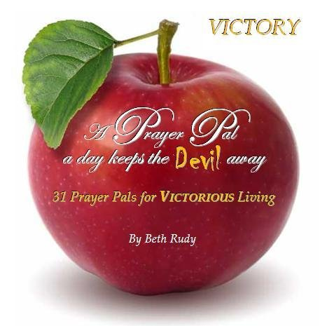 9780989471800: A Prayer Pal a Day Keeps the Devil Away: 31 Prayer Pals for Victorious Living