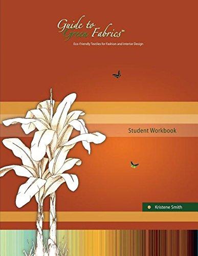 9780989474733: Guide to Green Fabrics Student Workbook