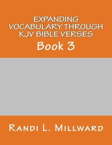 9780989486521: Expanding Vocabulary Through KJV Bible Verses: Book 3 (Christian Vocabulary Curriculum Series) (Volume 3)
