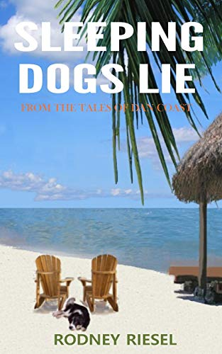 9780989487788: Sleeping Dogs Lie (From the Tales of Dan Coast) (Volume 1)