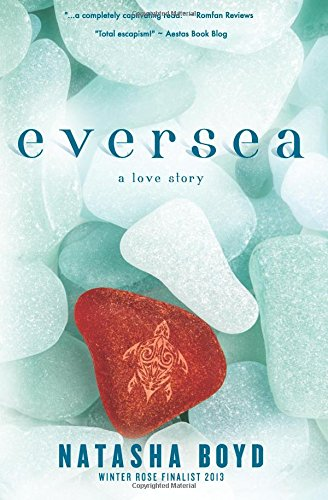 9780989492508: Eversea: a love story
