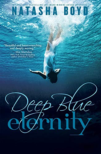 9780989492584: Deep Blue Eternity