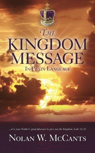 9780989493529: The Kingdom Message: In Plain Language