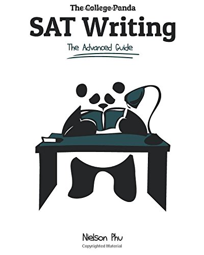 9780989496414: The College Panda's SAT Writing: An Advanced Essay and Grammar Guide from a Perfect Scorer