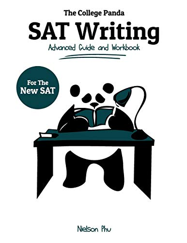 9780989496438: The College Panda's SAT Writing: Advanced Guide and Workbook for the New SAT