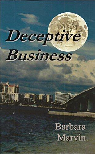 Deceptive Business: Barbara Marvin