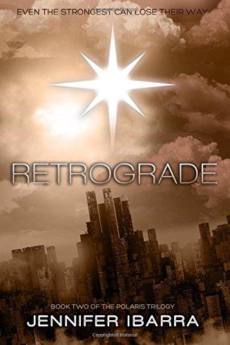 9780989499224: Retrograde (The Polaris Uprising) (Volume 2)