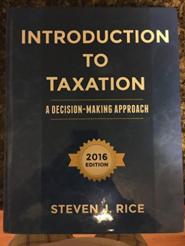 9780989500524: Introduction To Taxation A Decision-Making Approach 2016 Edition