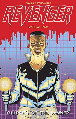 Revenger Volume One: Children Of The Damned: Forsman, Charles