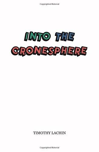 9780989507400: Into the Cronesphere