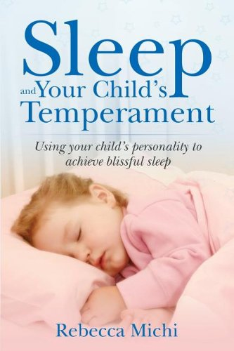 9780989507905: Sleep and Your Child's Temperament
