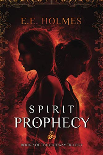 9780989508032: Spirit Prophecy: Book 2 of The Gateway Trilogy