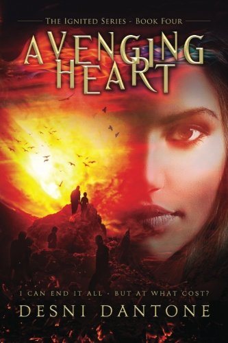 9780989509077: Avenging Heart: Volume 4 (The Ignited Series)
