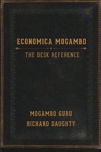 9780989510912: Economica Mogambo: The Desk Reference