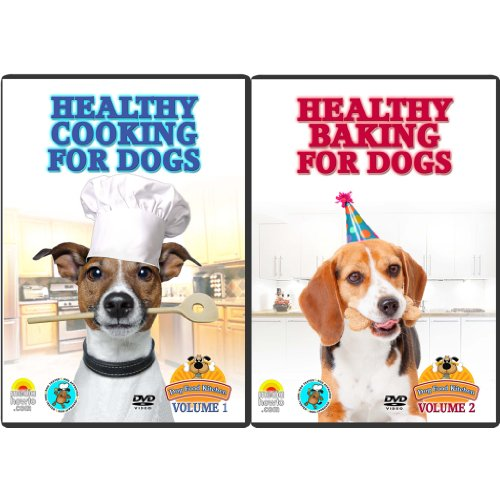 9780989512220: Cooking and Baking for Dogs- How to Make Healthy and Healing Foods and Treats for Your Dog- Learn to Cook and Bake the Best Food in Your Dog Food Kitchen! 2 DVD SET