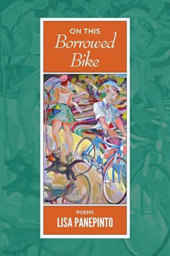 On This Borrowed Bike: Panepinto, Lisa