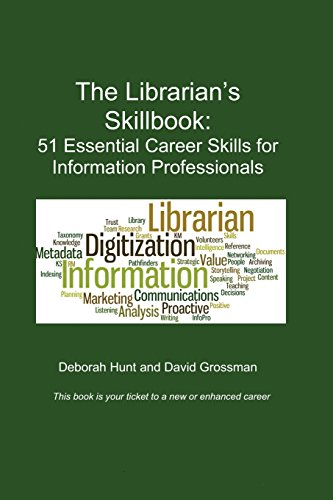 The Librarian's Skillbook: 51 Essential Career Skills: Hunt, Deborah