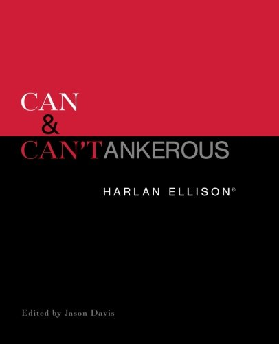 9780989525732: Can & Can'tankerous