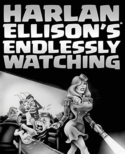 Harlan Ellison's Endlessly Watching: Ellison, Harlan