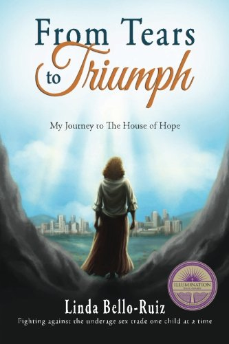 9780989525824: From Tears to Triumph: My Journey to The House of Hope