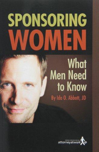 Sponsoring Women: What Men Need to Know: Abbott, Ida O.