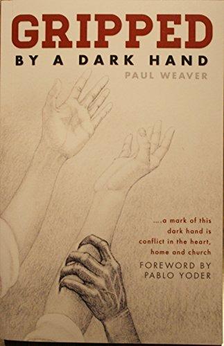 9780989529839: Gripped By a Dark Hand