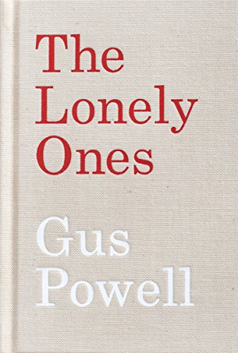 9780989531153: Gus Powell: The Lonely Ones