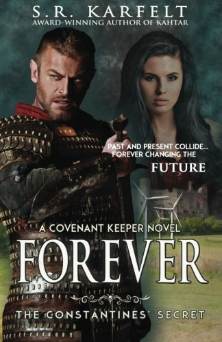 9780989534741: FOREVER The Constantines' Secret: A Covenant Keeper Novel (Volume 3)