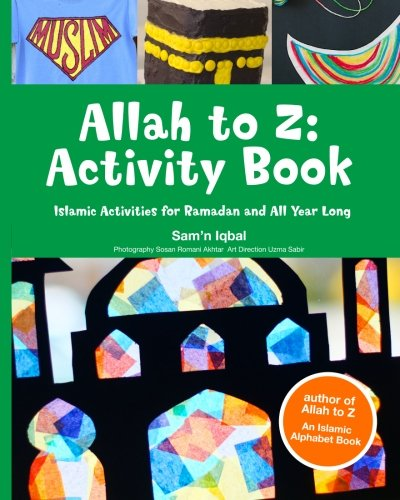 9780989541107: Allah to Z: Activity Book: Islamic Activities for Ramadan and All Year Long