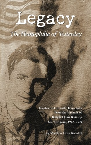 9780989552349: Legacy: The Hemophilia of Yesterday