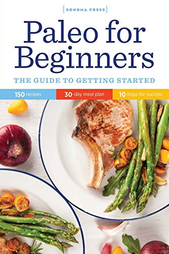 9780989558617: Paleo for Beginners: The Guide to Getting Started