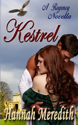 9780989564106: Kestrel: A Regency Novella